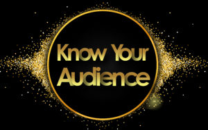 Know your Audience. Who are you talking to? LeadQuine
