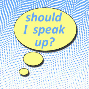 LeadQuine Leave Nothing Unsaid ... Diplomatically Should I speak Up?